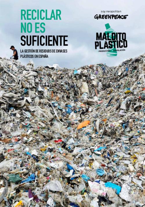 Informe PDF de Greenpeace Maldito Plástico en el que demuestra que Ecoembes miente y no recicla tanto como dice.