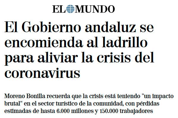 El Gobierno andaluz se encomienda al ladrillo para aliviar la crisis del coronavirus
