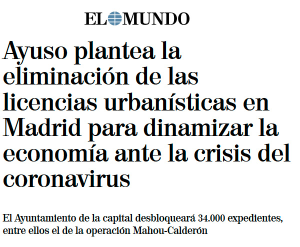 Ayuso plantea la eliminación de las licencias urbanísticas en Madrid para dinamizar la economía ante la crisis del coronavirus